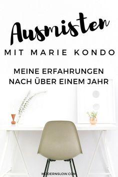 Marie Kondo ist der Guru für das Ausmisten. Was sind meine Erfahrungen - über ein Jahr nachdem ich das Buch zum ersten Mal gelesen habe?   modernslow.com