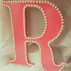 """Wooden Letter """"R"""" for Girl's Room Pearl Letters, Diy Letters, Letter A Crafts, Nursery Letters, Letter Art, Wood Letters Decorated, Painted Letters, Decorating Wooden Letters, Monogram"""
