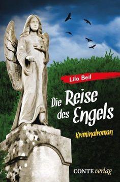 Pfalz Krimi: Die Reise des Engels von Lilo Beil