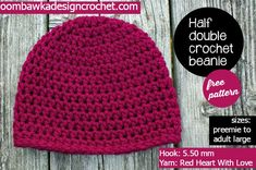 Free Half Double Crochet Beanie Pattern - Sizes Preemie to Adult Large - 5.50 mm hook, Red Heart with Love Yarn #crochet #freepattern