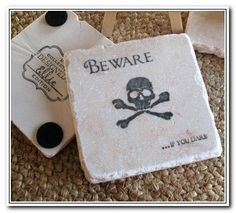 Beware Set of 4  $21  --   Customize the Saying!  Dont let anyone else touch your drink with these coasters!