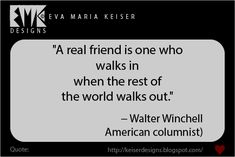 Eva Maria Keiser Designs: Quote: − Walter Winchell Frog Design, E Design, Real Friends, Country Life, Confessions, Cards Against Humanity, Wisdom, Thoughts, Quotes