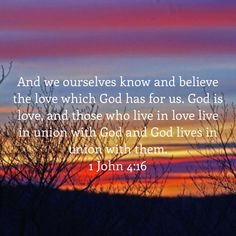 1 John And we ourselves know and believe the love which God has for us. God is love, and those who live in love live in union with God and God lives in union with them. Bible Verse Memorization, Bible Verses Quotes, Bible Scriptures, Faith Quotes, Faith Prayer, God Prayer, Faith In God, Soli Deo Gloria, Bible Love