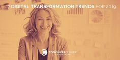 6 Digital Transformation Trends for 2019 Marketing Communication Strategy, Digital Marketing Strategy, Customer Behaviour, Business Advisor, Business Performance, Customer Engagement, Customer Experience, Internet Marketing, Seo Consultant