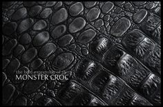 Featuring the bold expression of the Monster Croc embossed leather for upholstery or interior designers.