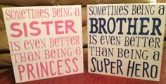 2 SIGNS!! Sometimes being a brother/Super Hero AND Sometimes being a sister/Princess, Birthday, Wall Art, Custom, Inspirational Sign