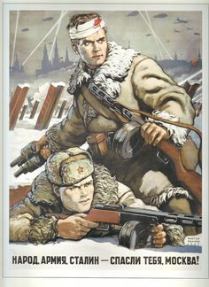 Soviet WWII poster, Народ, Армия, Сталин - Спасли тебя, Москва! / The people, the Army, Stalin - has saved you, Moscow!