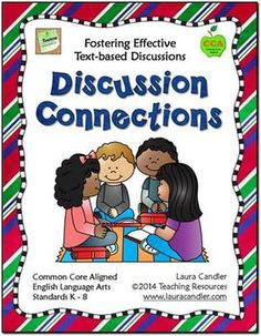 Discussion Connections (CCSS Aligned) from Laura Candler - According to the CCSS, students need to develop effective skills for discussion. These skills include learning to listen to each other, following agreed-upon rules, and linking their comments to others. The Discussion Connections Mini Pack includes five lessons that will make it easy for K-8 teachers to meet these standards and foster effective text-based discussions. $