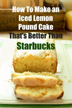 Love Starbucks Iced Lamon Pound Cake but not the added ingredients? If you do then you will love this Iced Lemon Pound Cake that's Better than Starbucks!