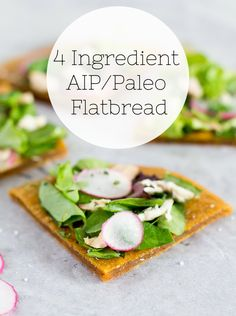 4 Ingredient AIP Paleo Flatbread Recipe -- super quick and easy and made with all new Butternut Squash flour!