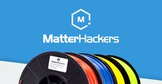 #MatterHackers #Filaments_comparison