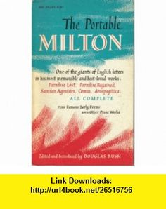 The Portable Milton Douglas Bush ,   ,  , ASIN: B000UDVI80 , tutorials , pdf , ebook , torrent , downloads , rapidshare , filesonic , hotfile , megaupload , fileserve