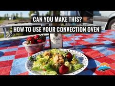 For some reason, many are reluctant to use the convection ovens in their RV. They're fine with the microwave functions but aren't sure how the convection - The RV lifestyle