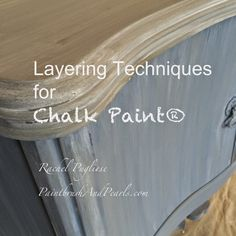 Paintbrush and Pearls teaches you how to layer Chalk Paint® by Annie Sloan. visit my new website at: www.rachelpugliese.com #chalkpainttips #chalkpaint #morethanpaint