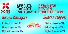 Öğrenciler için Ödüllü Seramik Tasarım Yarışması  I: 20.000 ₺ II: 15.000 ₺ III: 10.000 ₺  http://unidestek.net/xone-2016-odullu-seramik-tasarim-yarismasi/