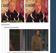 """Make all the boy moose go-"" 