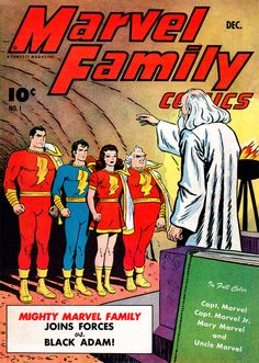 The Marvel Family consisting of Captain Marvel, Captain Marvel, Jr., Mary Marvel and (the fraud) Uncle Marvel with the Wizard, Shazam. Art by C.C. Beck, December 1945.