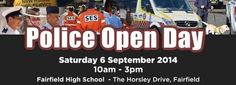 This will be great fun!! Fairfield LAC - NSW Police Force Police Open Day this Saturday Fairfield High School.