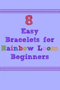 easy rainbow loom tutorials - tons of patterns!