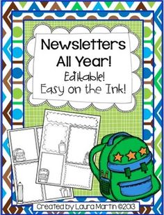 Newsletters All Year! Editable and Easy on the Ink!