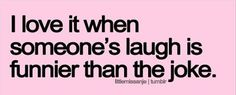 Makes me think of Jen,..I especially love that little 'snort' when she really get tickled :-)..so cute!