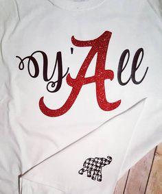 Y'all hear me. Y'all hear me. Y'all hear me. Y'all hear me. Crimson Tide Football, Alabama Crimson Tide, Roll Tide Alabama, Glitter Shirt, Glitter Vinyl, Alabama Shirts, Elephant Shirt, Thing 1, Sweet Home Alabama