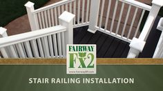 Fairway Building Products presents... FAIRWAY Fx2 Composite Railing Installation - Stair Railing. FAIRWAY offers vinyl, composite and aluminum porch, deck, and balcony guard railing systems for residential and commercial applications. For more information visit www.FairwayBP.com.