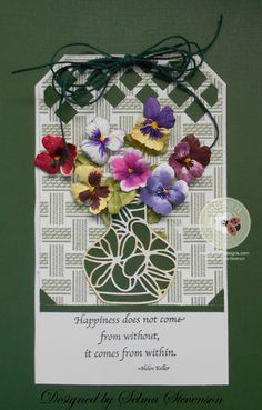 The pansies were created with Susan's Garden Note dies from Elizabeth Craft Designs.  http://selmasstampingcorner.blogspot.com/2015/08/pretty-pansies.html