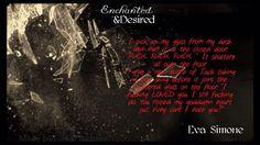 Enchanted and desired by Eva Simone.