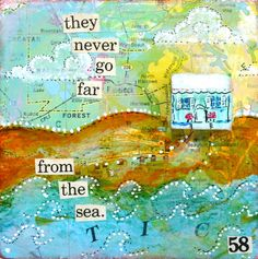 "They Never Go Far From the Sea original mixed media beach house map painting PRINT 5""X5"""