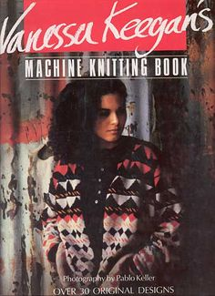 """Link to a book review of """"Machine Knitting Book"""" by Vanessa Keegan. The review is in German and English, by kind permission from Kerstin of the Strickforum blog."""