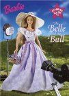 The Belle of the Ball (Starring Barbie)