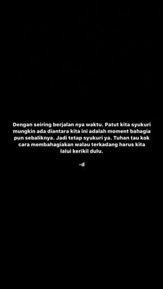 Text Quotes, All Quotes, Qoutes, Reminder Quotes, Self Reminder, World Quotes, Quotes Indonesia, Sad Girl, Instagram Quotes