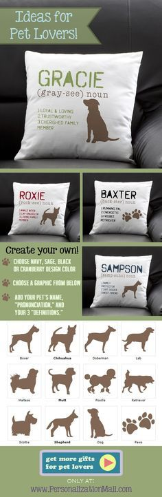 """This pillow is so cute! I love how you can personalize it with your own dog's name """"pronunciation"""" and """"definition"""" so you can fit it with your dog's personality perfectly! This site has the greatest pet gifts or gifts for pet lovers!"""