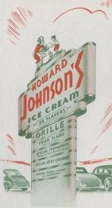 Howard Johnson's took the guesswork out of road food, replicating its menu in more than 1,000 restaurants. Its sign, topped with Simple Simon and the Pieman, beckoned travelers. / Photo courtesy of The Newberry