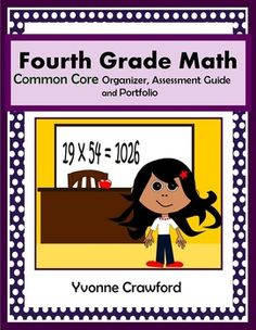 The Common Core Organizer, Assessment Guide and Portfolio for Fourth Grade Mathematics is full of tools that you can use to teach and assess fourth grade Common Core mathematics.$