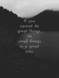 Great and small things