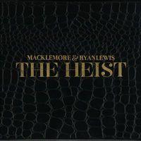 The Heist (Deluxe Edition) by Macklemore & Ryan Lewis