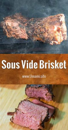 Sous Vide is a great way to cook beef brisket because it creates a smoky, tender medium-rare brisket full of rich interesting flavors that falls apart in your mouth.