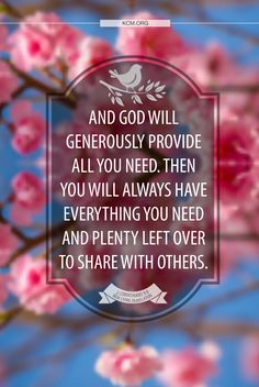 This is a paraphrase of a great Bible verse!  My God shall supply all your needs according to His riches in Heaven!!