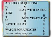 2014 New Year's Day Mystery Quilt Pattern, by Janet Wickell