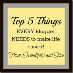 Blogging tips - Top 5 Things every blogger needs
