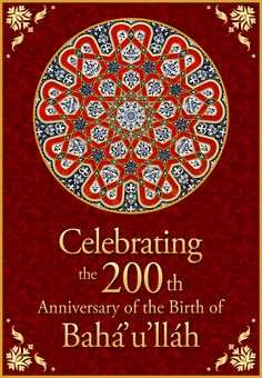 Celebrating the 200th Anniversary of Baha'u'llah - English