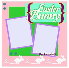 The Scrapoholic Easter scrapbook page 3