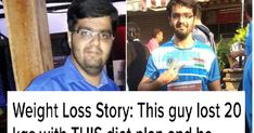 Weight Loss Story: This guy lost 20 kgs with THIS diet plan and he gives us 3 secret tips!  2018 is here and so are your plans to lose weight . While the internet is loaded with information on exercises and diet plans for you to begin right away TOI Health has major motivation for you to start your weight loss journey with Mitanshu Jani's transformation. Mitanshu's turning point came with a fitness programme started by his company. Wondering how he lost a whopping 20 kilos? Read on to find…