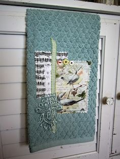 Miss Abigail's Hope Chest: Fabric Collage Towels