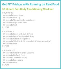 30 Minute Full-Body Strength and Conditioning Workout: Get sweatin', work your entire body and burn a ton of calories!
