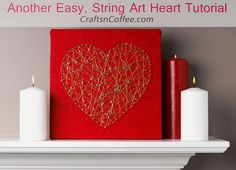 Easy, no hammers and no pounding (ie, no smashed fingers) String Art Heart tutorial (with a flash of gold!) CraftsnCoffee.com