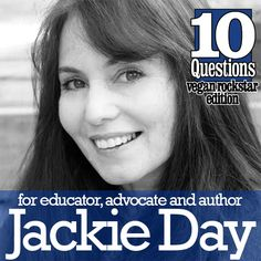 Interview with Jackie Day, author of The Vegan Way: 21 Days to a Happier, Healthier Plant-Based Lifestyle That Will Transform Your Home, Your Diet and You