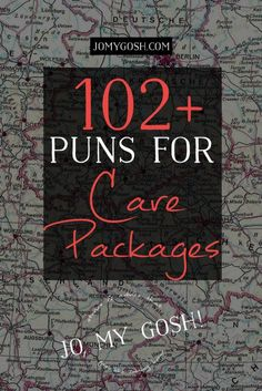 List of puns to use for care packages. Love this & saving it!